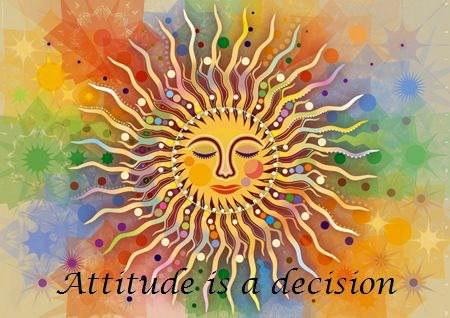 Attitude is a decision